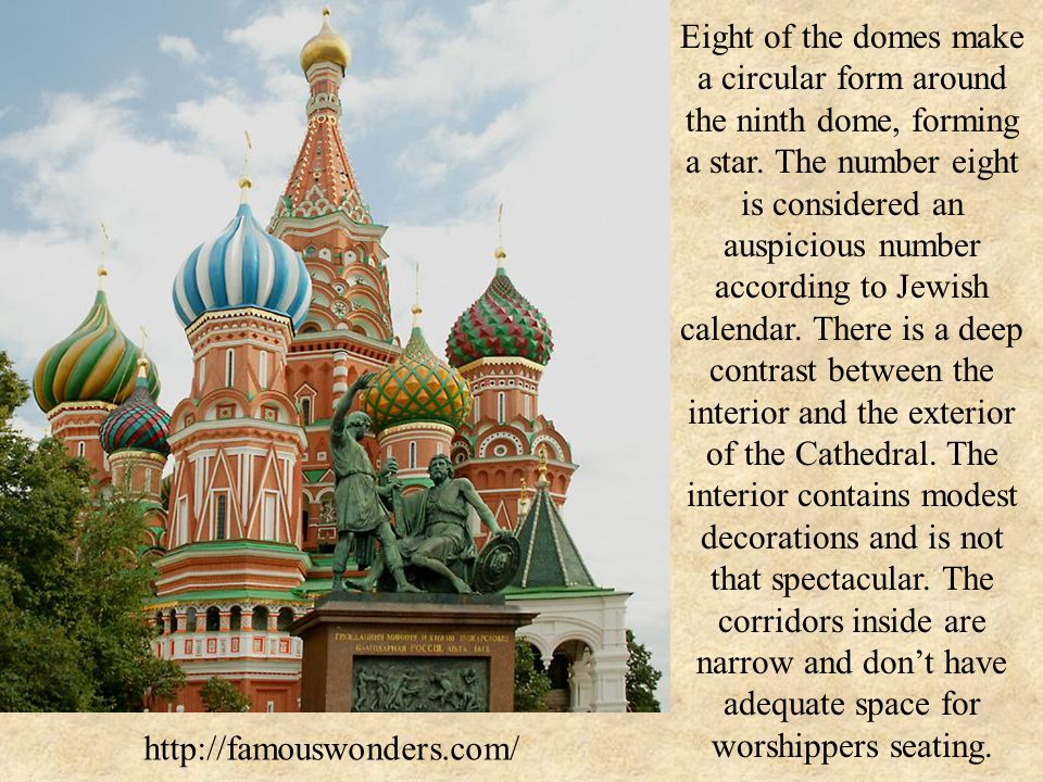 http://famouswonders.com/ Eight of the domes make a circular form around the ninth dome, forming a star.