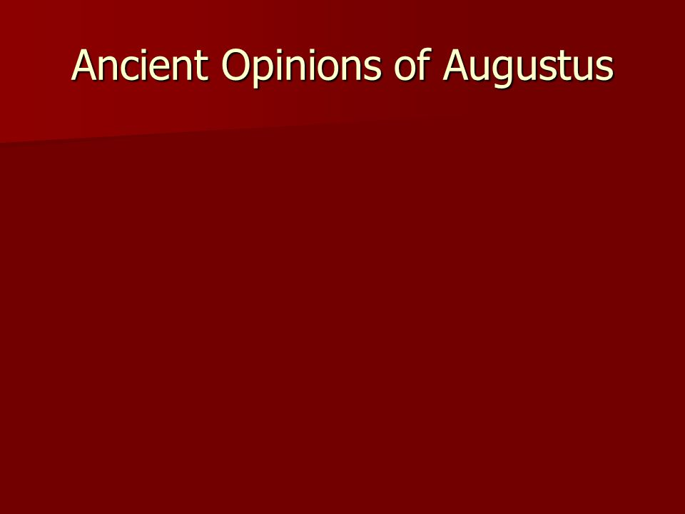Ancient Opinions of Augustus