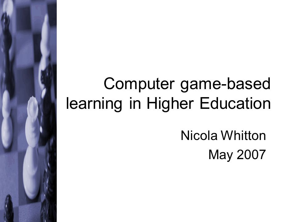 Background Games Human- computer interaction games design online learning Learning in Higher Education computer game- based learning games-based learning