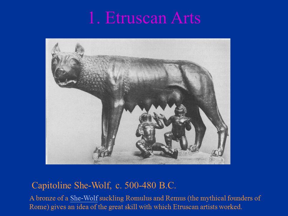 1. Etruscan Arts Capitoline She-Wolf, c. 500-480 B.C.