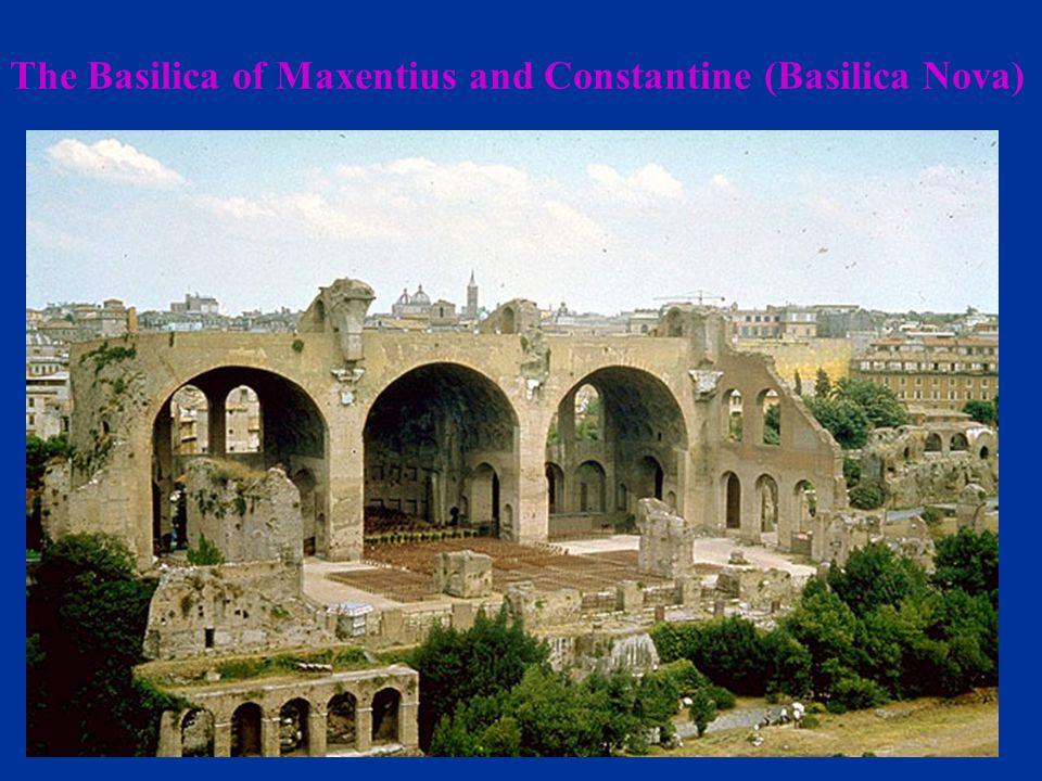 The Basilica of Maxentius and Constantine (Basilica Nova)