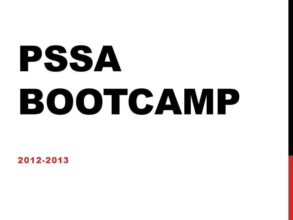 PSSA BOOTCAMP 2012-2013