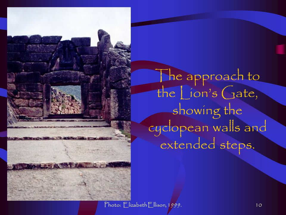 Photo: Elizabeth Ellison, 1999.10 The approach to the Lion's Gate, showing the cyclopean walls and extended steps.