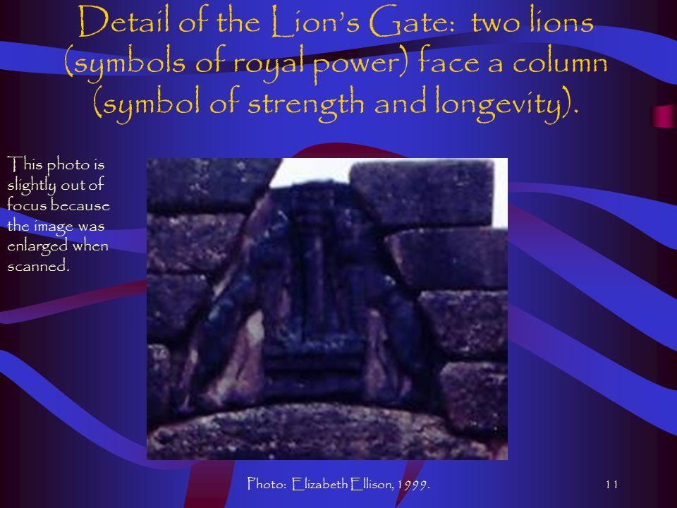 Photo: Elizabeth Ellison, 1999.11 Detail of the Lion's Gate: two lions (symbols of royal power) face a column (symbol of strength and longevity).