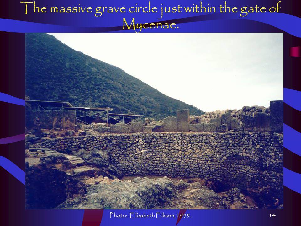 Photo: Elizabeth Ellison, 1999.14 The massive grave circle just within the gate of Mycenae.