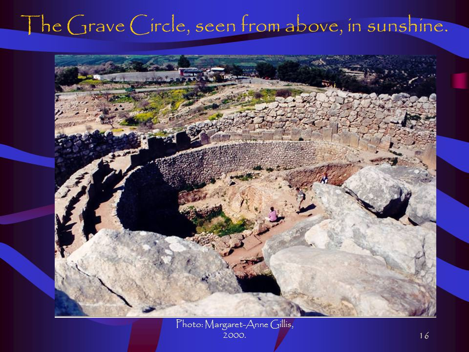 Photo: Margaret-Anne Gillis, 2000.16 The Grave Circle, seen from above, in sunshine.