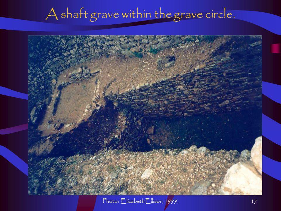 Photo: Elizabeth Ellison, 1999.17 A shaft grave within the grave circle.