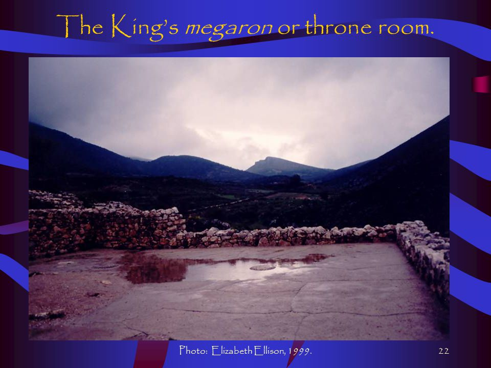 Photo: Elizabeth Ellison, 1999.22 The King's megaron or throne room.