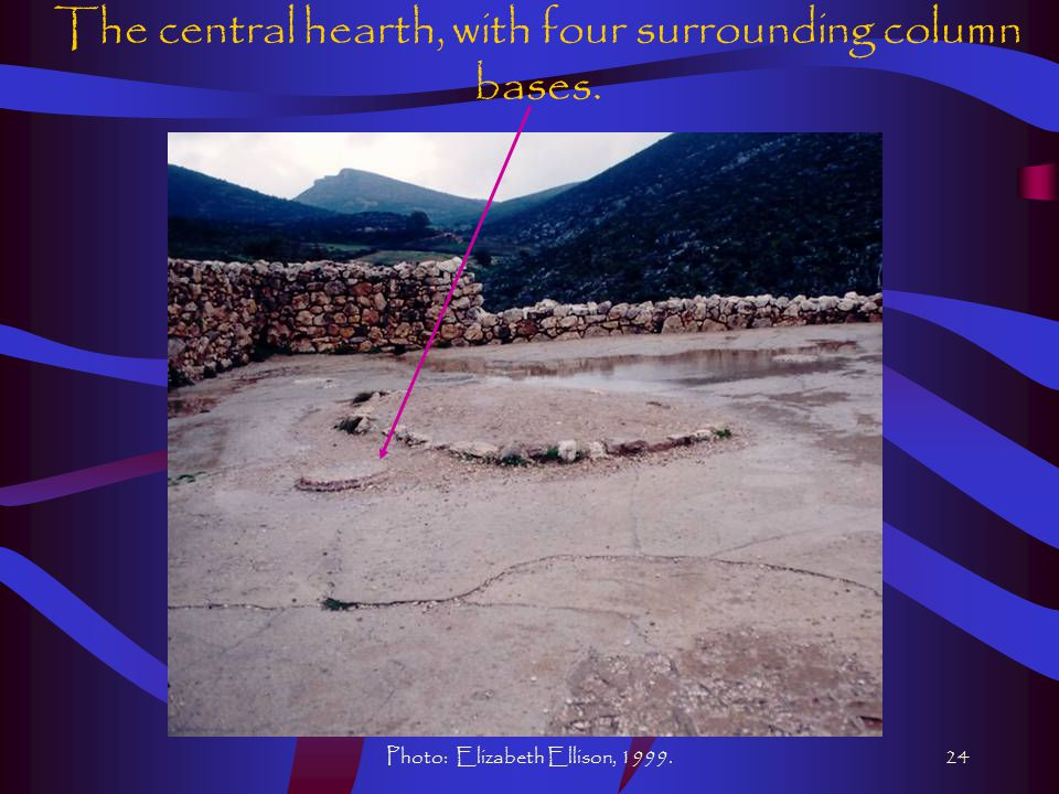 Photo: Elizabeth Ellison, 1999.24 The central hearth, with four surrounding column bases.