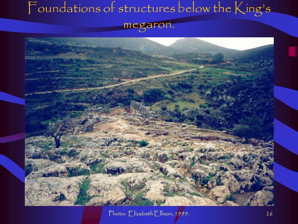 Photo: Elizabeth Ellison, 1999.26 Foundations of structures below the King's megaron.