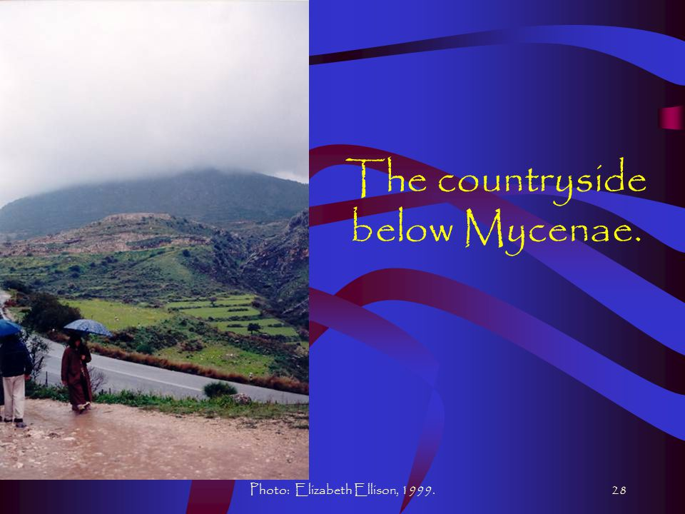 Photo: Elizabeth Ellison, 1999.28 The countryside below Mycenae.