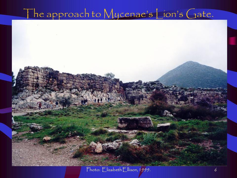 Photo: Elizabeth Ellison, 1999.6 The approach to Mycenae's Lion's Gate.