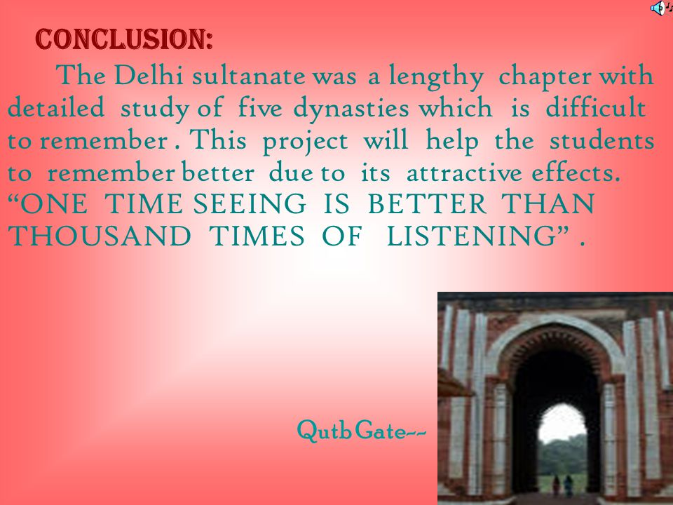Causes For The Decline Of Delhi Sultanate  There was no definite law of succession, after the death of each sultan,the situation gave rise to many ci