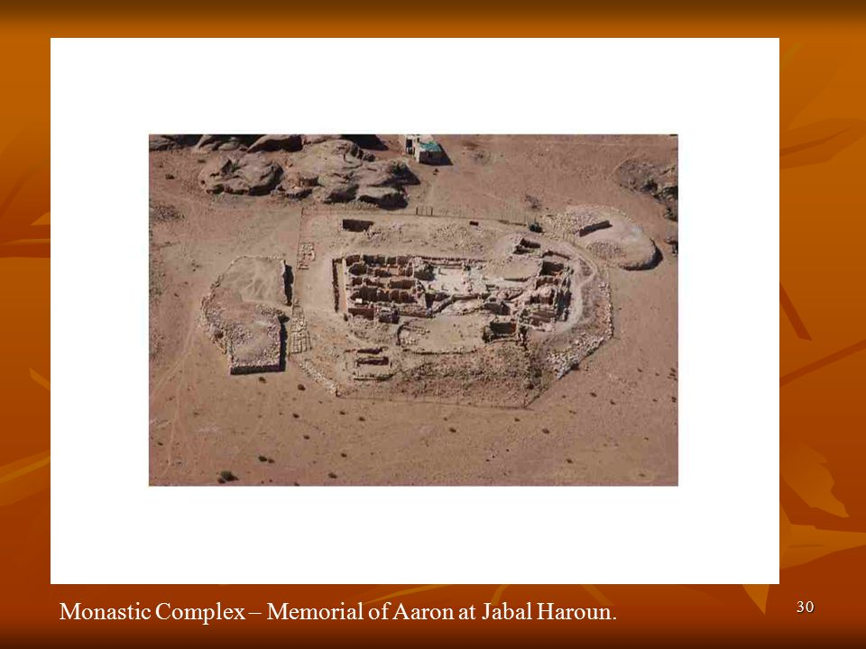 30 Monastic Complex – Memorial of Aaron at Jabal Haroun.