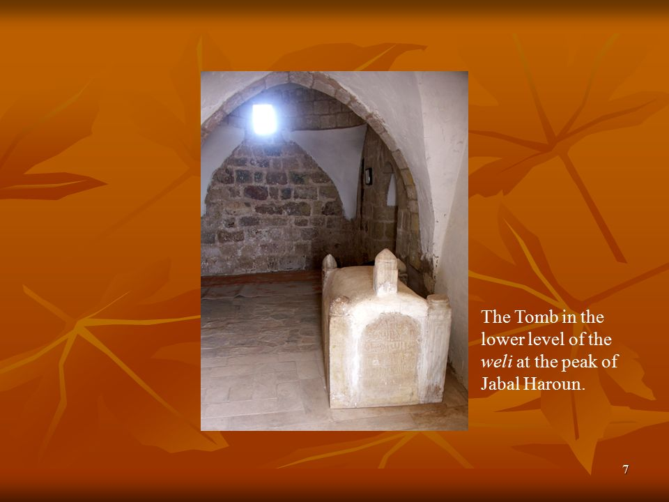 7 The Tomb in the lower level of the weli at the peak of Jabal Haroun.