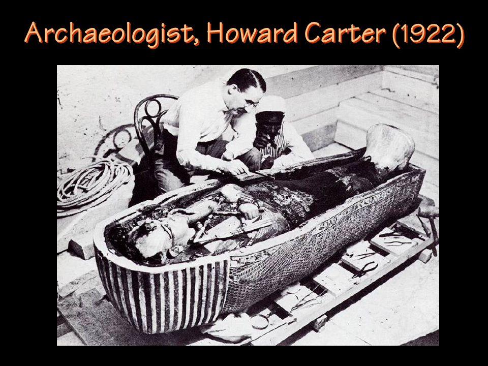 Archaeologist, Howard Carter (1922)
