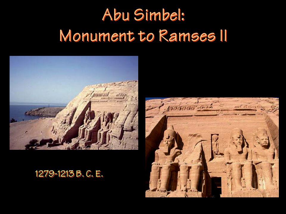 Abu Simbel: Monument to Ramses II 1279-1213 B. C. E.