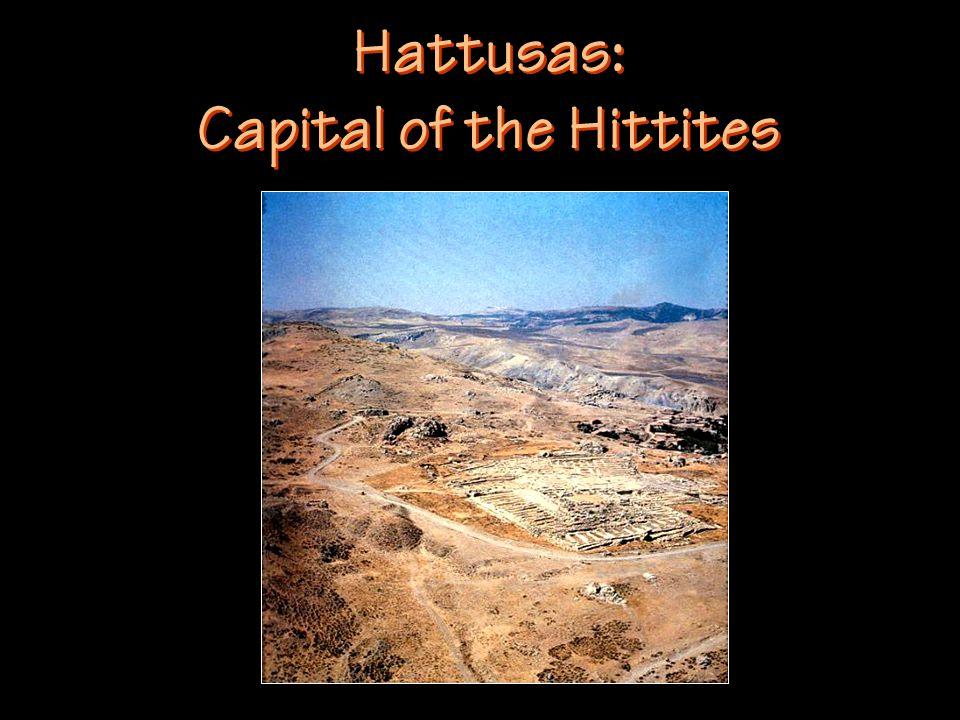 Hattusas: Capital of the Hittites