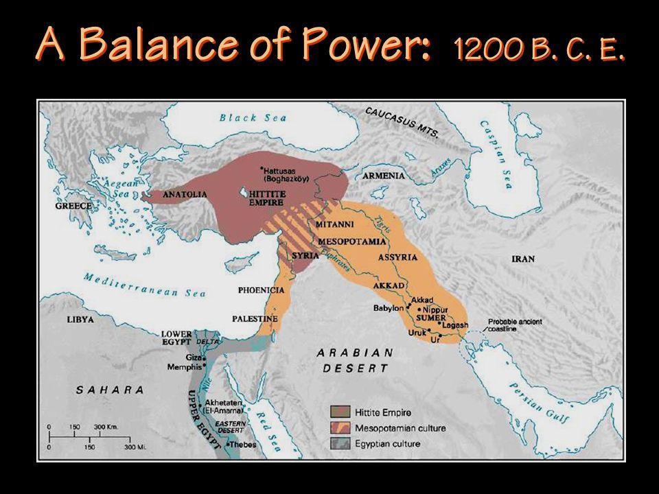 A Balance of Power: 1200 B. C. E.
