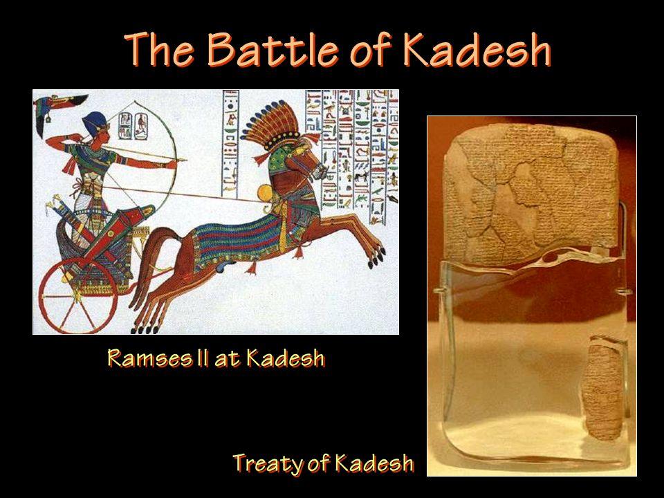 The Battle of Kadesh Treaty of Kadesh Ramses II at Kadesh