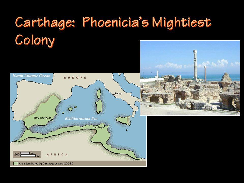 Carthage: Phoenicia's Mightiest Colony