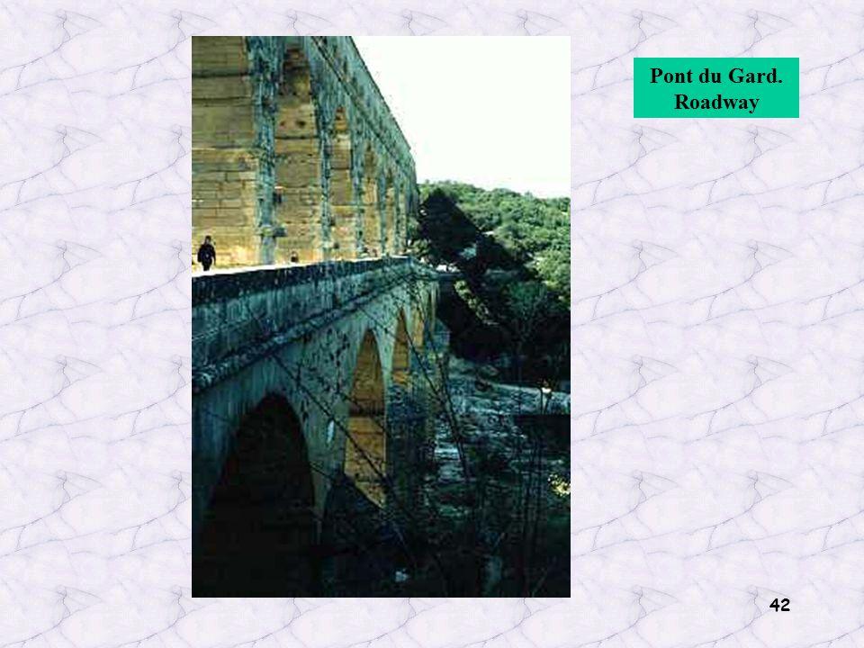 42 Pont du Gard. Roadway