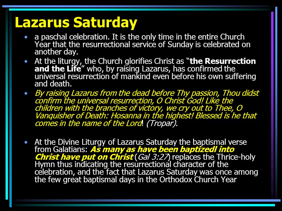 Lazarus Saturday a paschal celebration.