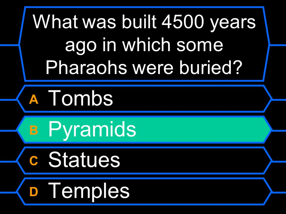 What was built 4500 years ago in which some Pharaohs were buried.