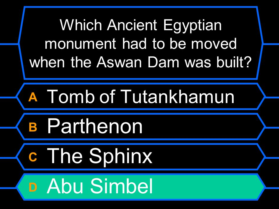 Which Ancient Egyptian monument had to be moved when the Aswan Dam was built.