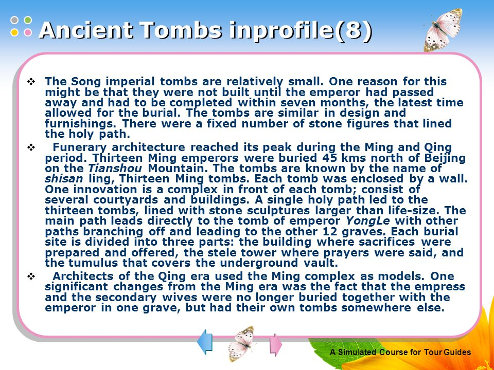 A Simulated Course for Tour Guides  The Song imperial tombs are relatively small.