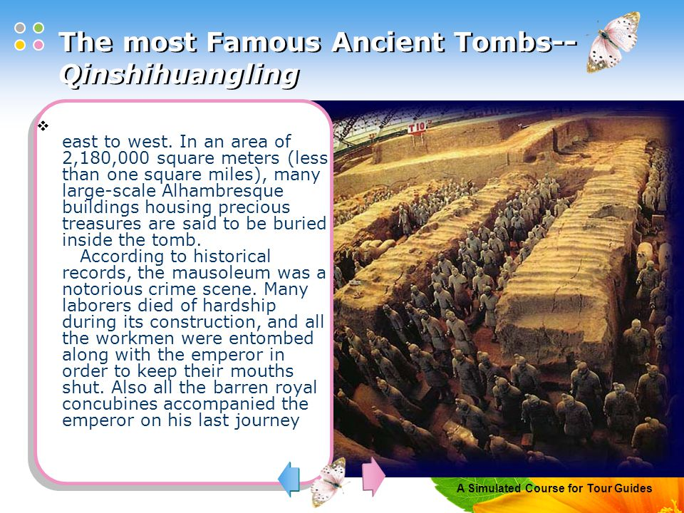 A Simulated Course for Tour Guides The most Famous Ancient Tombs-- Qinshihuangling  east to west.