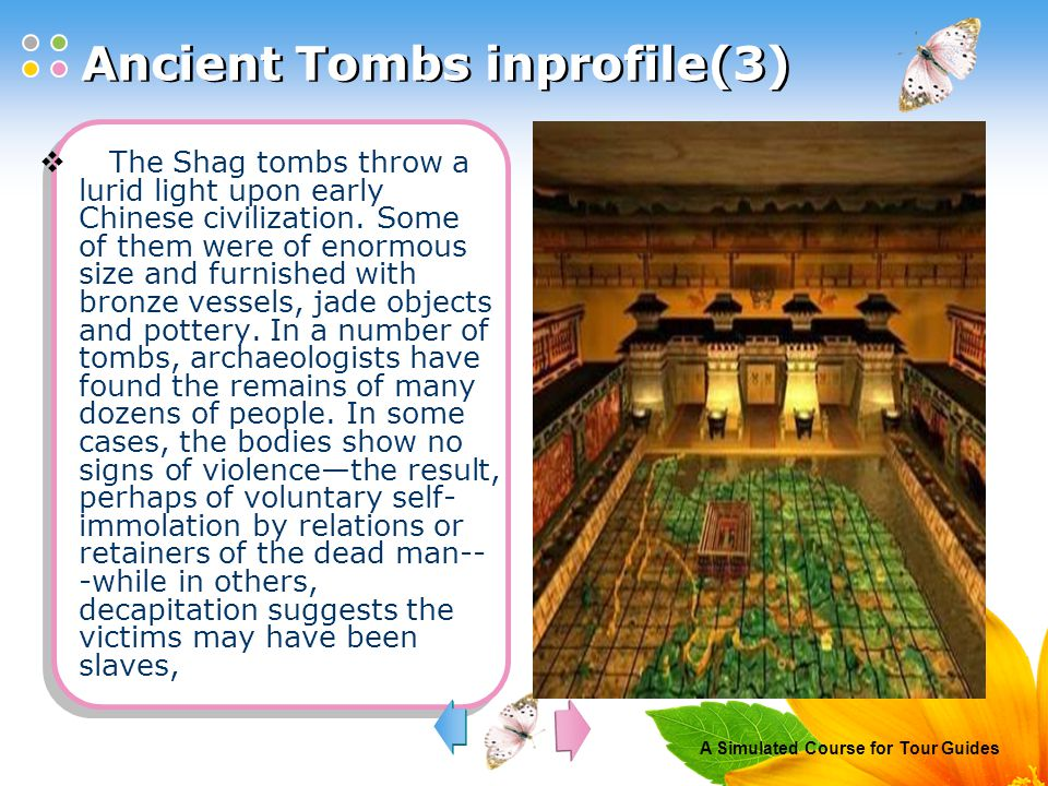 A Simulated Course for Tour Guides  The Shag tombs throw a lurid light upon early Chinese civilization.