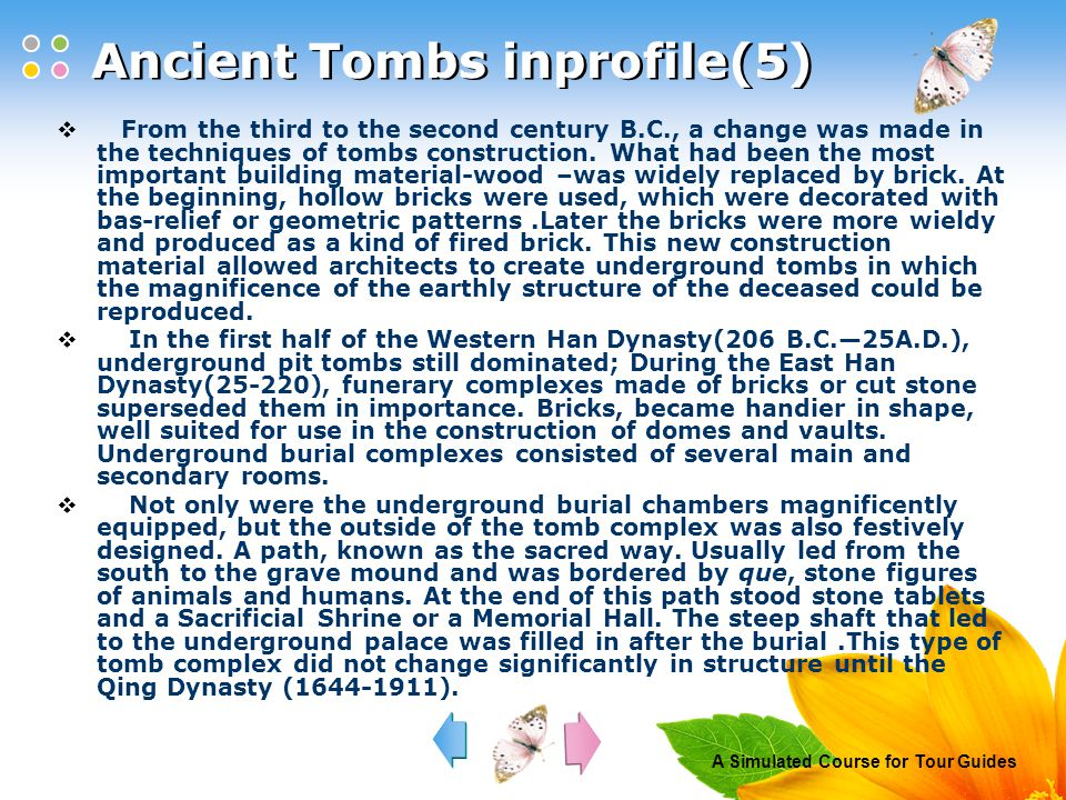 A Simulated Course for Tour Guides Oral Practice  1.For what reason did the emperors frequently go to the tombs of their ancestors.