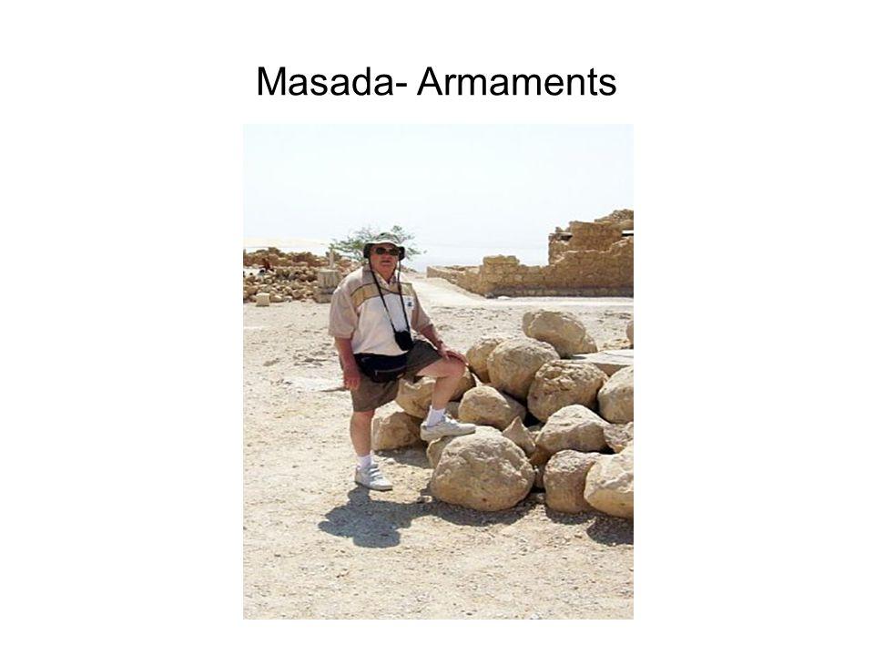 Masada- Armaments