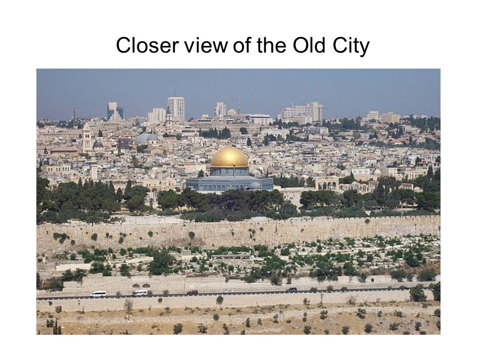 Closer view of the Old City