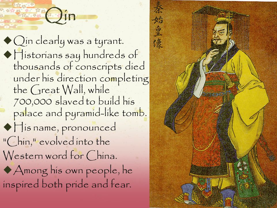 Emperor Qin Shi Huangdi  Took the throne at the age of 13  Conquered 6 rival warring states to unify China in 221 B.C.E.  Formed a centralized gove