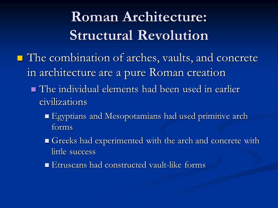 Roman Architecture: Roman Structures Roman Basilicas Roman Basilicas Basilica Ulpia Basilica Ulpia A.D.