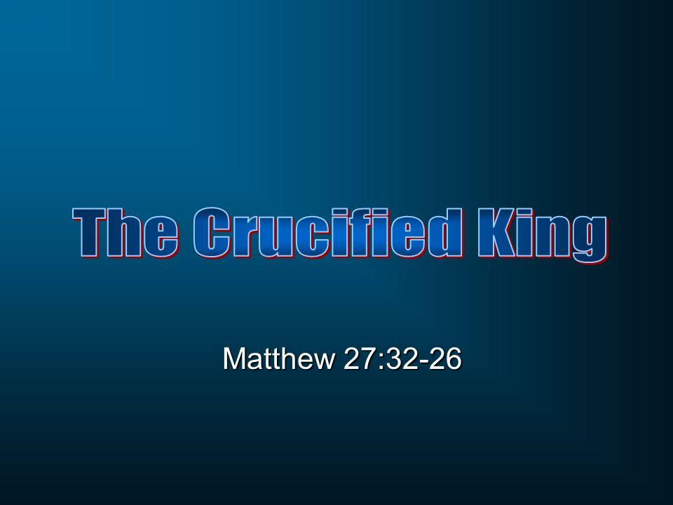 Matthew 27:32-26
