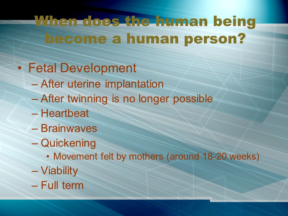 When does the human being become a human person.