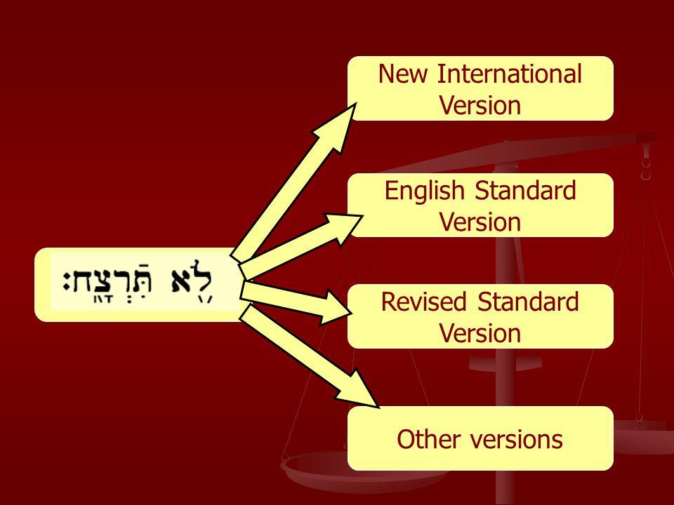 New International Version Revised Standard Version English Standard Version Other versions