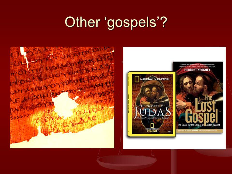 Other 'gospels'