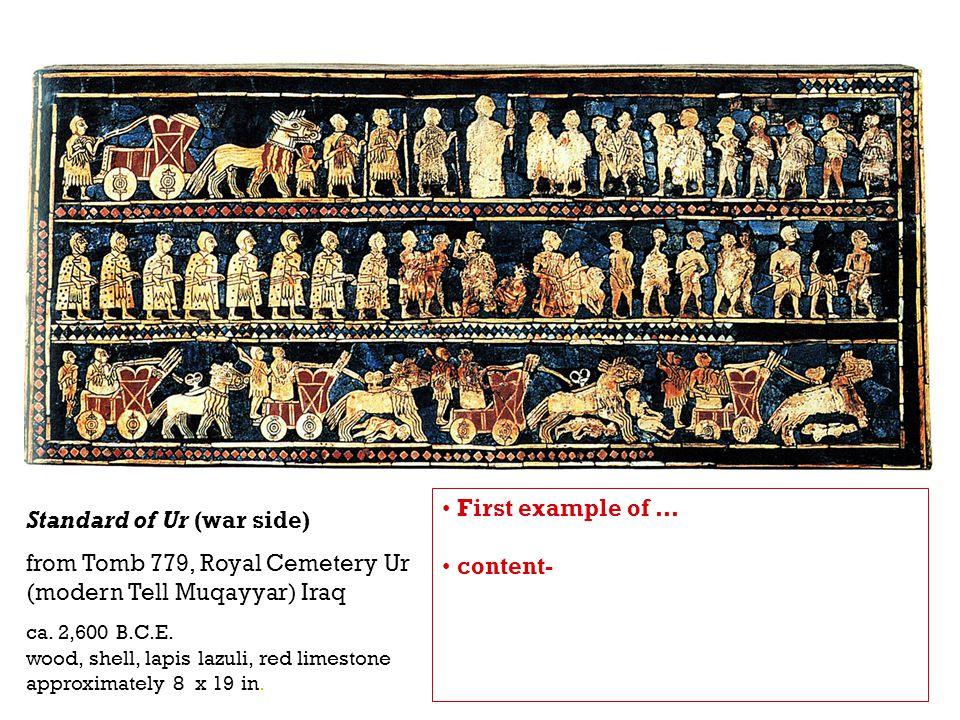 Standard of Ur (war side) from Tomb 779, Royal Cemetery Ur (modern Tell Muqayyar) Iraq ca. 2,600 B.C.E. wood, shell, lapis lazuli, red limestone appro
