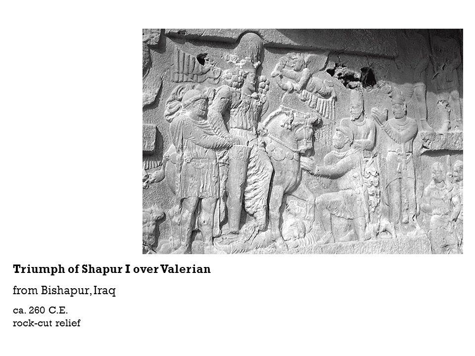 Triumph of Shapur I over Valerian from Bishapur, Iraq ca. 260 C.E. rock-cut relief
