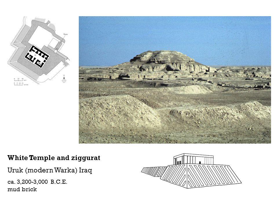 White Temple and ziggurat Uruk (modern Warka) Iraq ca. 3,200-3,000 B.C.E. mud brick