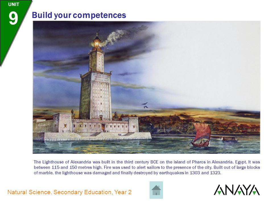 UNIT 9 Natural Science. Secondary Education, Year 2 Build your competences The Temple of Artemis was located in the ancient city of Ephesus, in modern