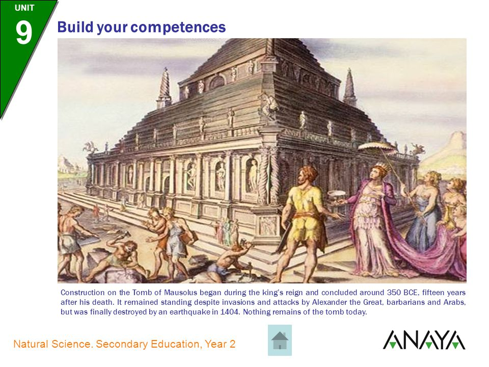 UNIT 9 Natural Science. Secondary Education, Year 2 Build your competences The Lighthouse of Alexandria was built in the third century BCE on the isla