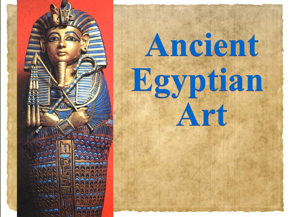 Ancient Egyptian Art Ancient Egyptian Art