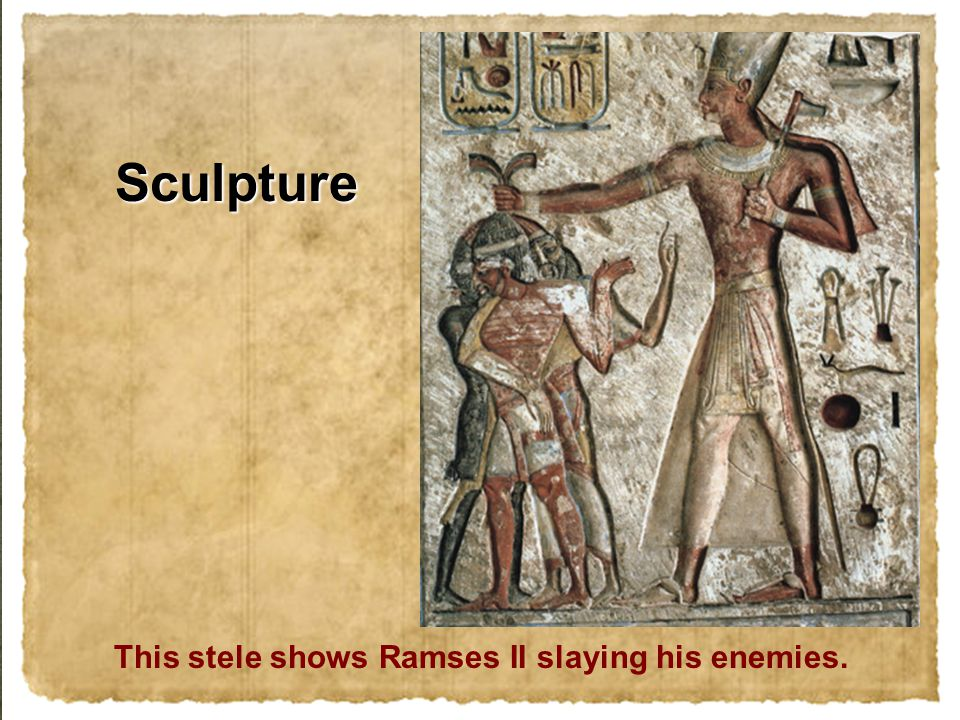 This stele shows Ramses II slaying his enemies. Sculpture