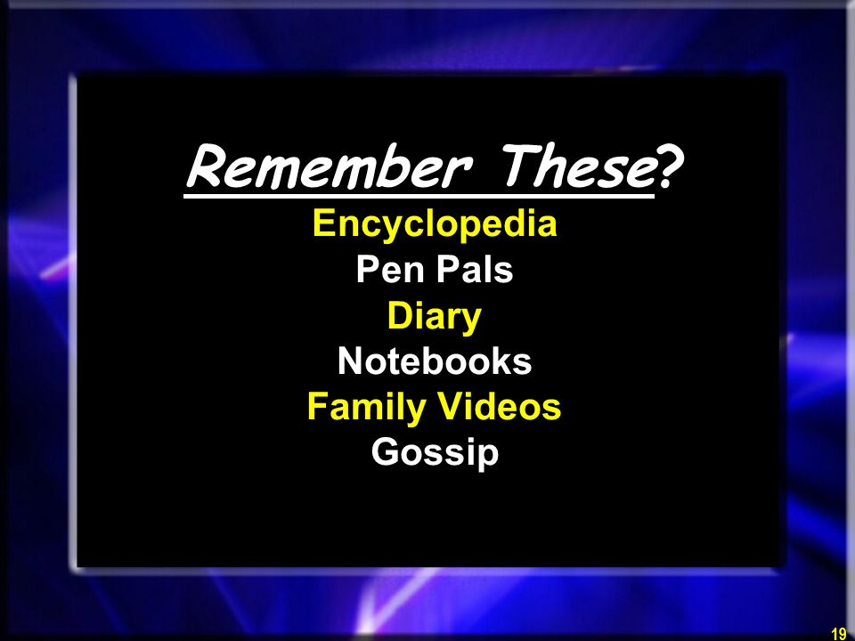 19 Remember These Encyclopedia Pen Pals Diary Notebooks Family Videos Gossip