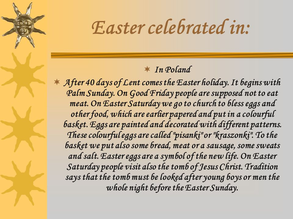 """EASTER DISHES  In Poland  Stuffed eggs, festive soup, pate and roasted pork loin, and dessert - delicious cheesecakes, """"baby- cakes , and mazurkas."""